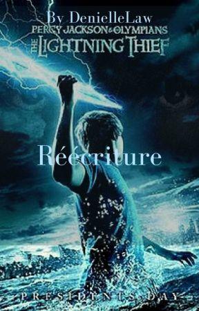 Réécriture: Percy Jackson et le voleur de foudre. by DenielleFervelle