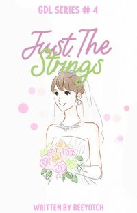 Just The Strings (COMPLETED) cover