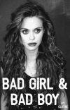 Bad Girl & Bad Boy [Réécriture ✅] cover