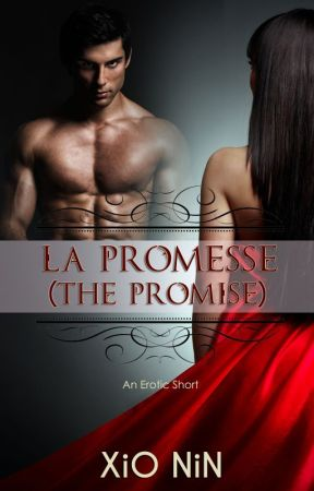 La Promesse (Excerpt) by XioAxelrod