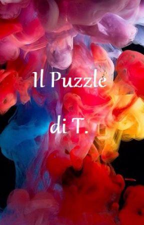 Il Puzzle di T. by TetoraNishizono