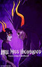 Little Miss Highblood (Makara Family X Grub!Reader) by HighbloodLowblood