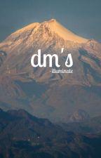 dm's [c. brown] by -illuminate