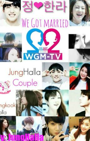 We Got Married [JungHalla Edition] by Taemseul