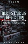 Monstrous Academy 2: Chasing the bad girl [EDITED] cover