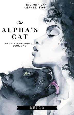The Alpha's Cat | Completed by MoonlightReira