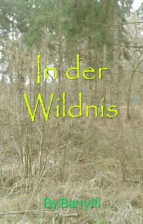 In der Wildnis by BarryIII