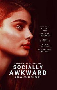 Socially Awkward. | Band 1 |✔ cover