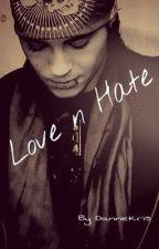 Love 'n' Hate by DanneKris