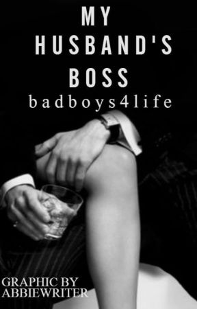 My Husband's Boss by Badboys4life