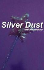 Silver Dust    Muke by malumdictionary