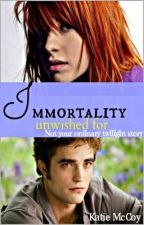 Immortality unwished for (not your ordinary twilight story) by DUSKxTOxDAWN