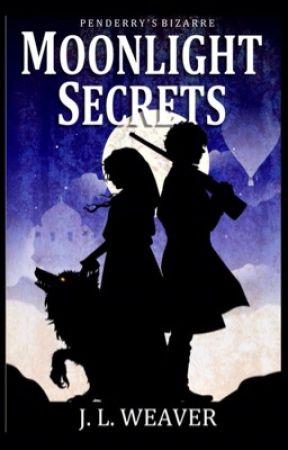 Moonlight Secrets (#2 Penderry's Bizarre) by JoanneWeaver