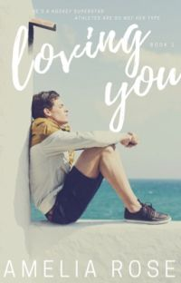 Loving You {Chicago Book 1} cover