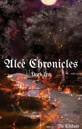 Dark Era - Alcé Chronicles Book I by ChikatoZikifuji