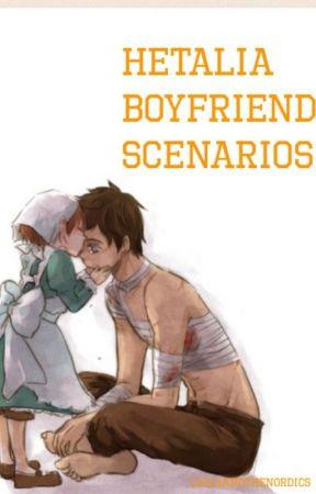 Hetalia Boyfriend Scenarios! by LailaAndTheNordics