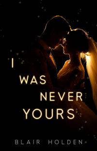 I Was Never Yours cover