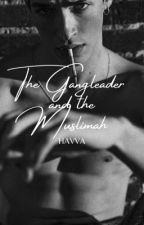 The Gangleader and The Muslimah by SaiaKnox