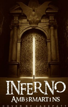 Inferno by Amb3rmart1ns