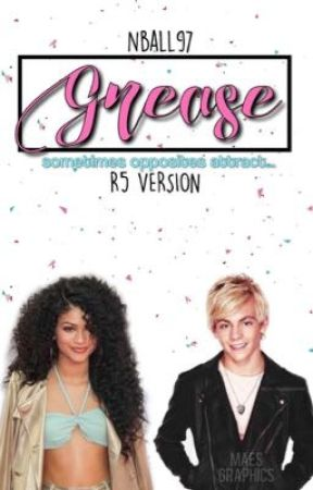 Grease (R5 Version) by nball97