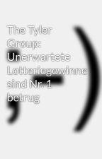 The Tyler Group: Unerwartete Lotteriegewinne sind Nr. 1 betrug by derekbashore