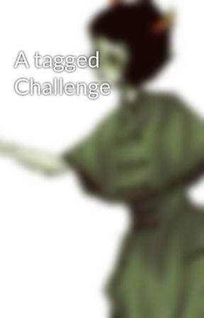A tagged Challenge by StormyRawr