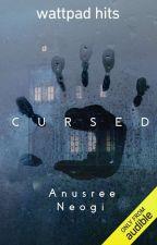 Cursed by anusreeneogi