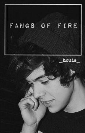 Fangs Of Fire //h.s// by _houis_