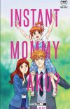 Instant Mommy Ako? (PUBLISHED under Pop Fiction) cover