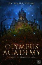 Olympus Academy (Soon To Be Published) ni mahriyumm