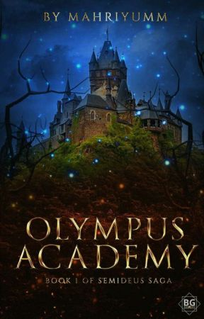 Olympus Academy (Soon To Be Published) by mahriyumm