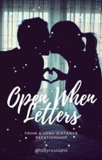 Open When Letters by sillyrussians