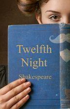 Twelfth Night by WilliamShakespeare