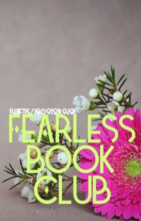 FEARLESS BOOK CLUB by Swifties1989Forever