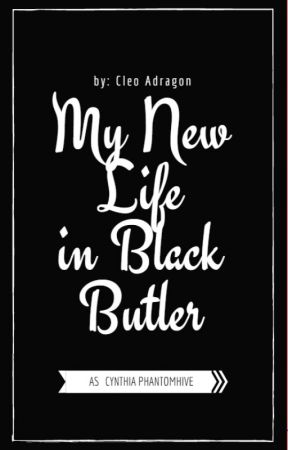 My New Life In Black Butler by Cleo_Adragon