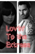 Lovin' To The Extreme ~ Derek Hale Fanfiction by Vixenbabes