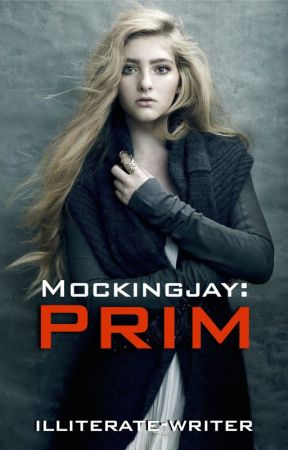 Mockingjay: Prim [Completed] by illiterate-writer