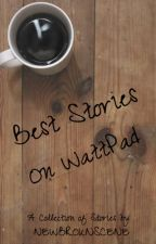 Best Stories on Wattpad! by angelvevos