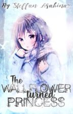 The Wallflower turned Princess by ThankfullyYours