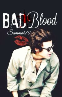 Bad Blood (H.S- VAMP FAN- COMPLETED) cover