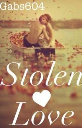 Stolen Love by Gabs604
