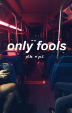 only fools  by luminaryhowell