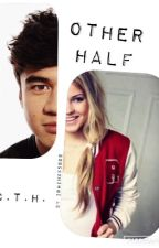 Other Half // c.t.h by irwinxx5sos