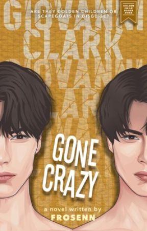 Giovanni Clark: Gone Crazy (Golden Child Series #1) by frosenn
