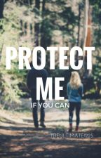 Protect Me, If You Can (Editing) by TheUltimate1225