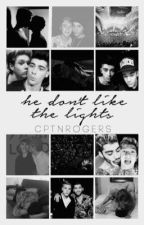 he don't like the lights ♡ ziall/zustin/jiall au [COMPLETE] by cptnrogers
