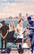 BadGirl & BadBoy ( Sesong 5 ) by isac_elliot_story
