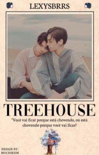 Treehouse. ❦  [SENDO REESCRITA] cover