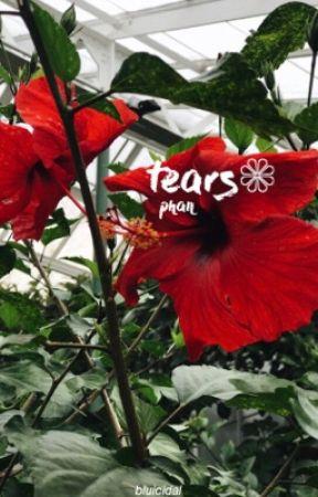 tears - phan AU❁ (EDITING) by bluicidal