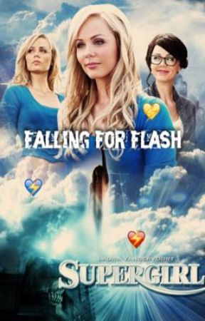 Falling For Flash (Barry Allen love story) by Supergirl_00